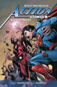 Superman Action Comics #02: Neprùstøelný (paperback)