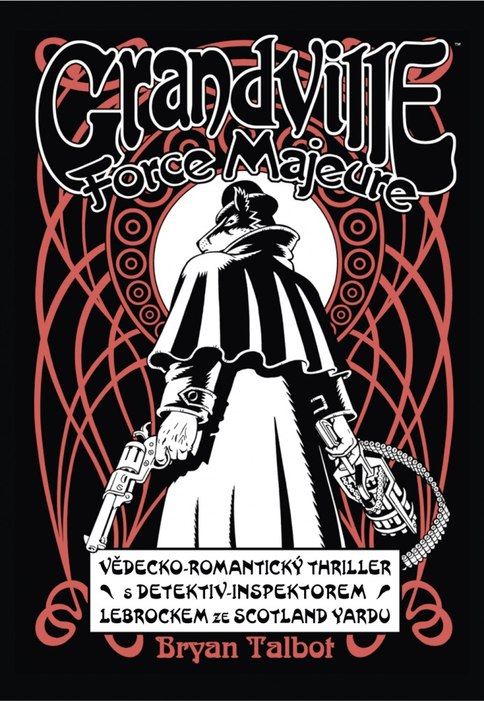 Grandville #05: Force Majeure
