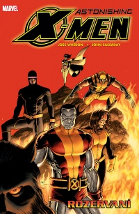 Astonishing X-Men #03: Rozervaní