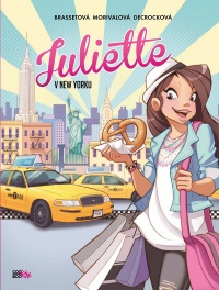 Juliette: V New Yorku